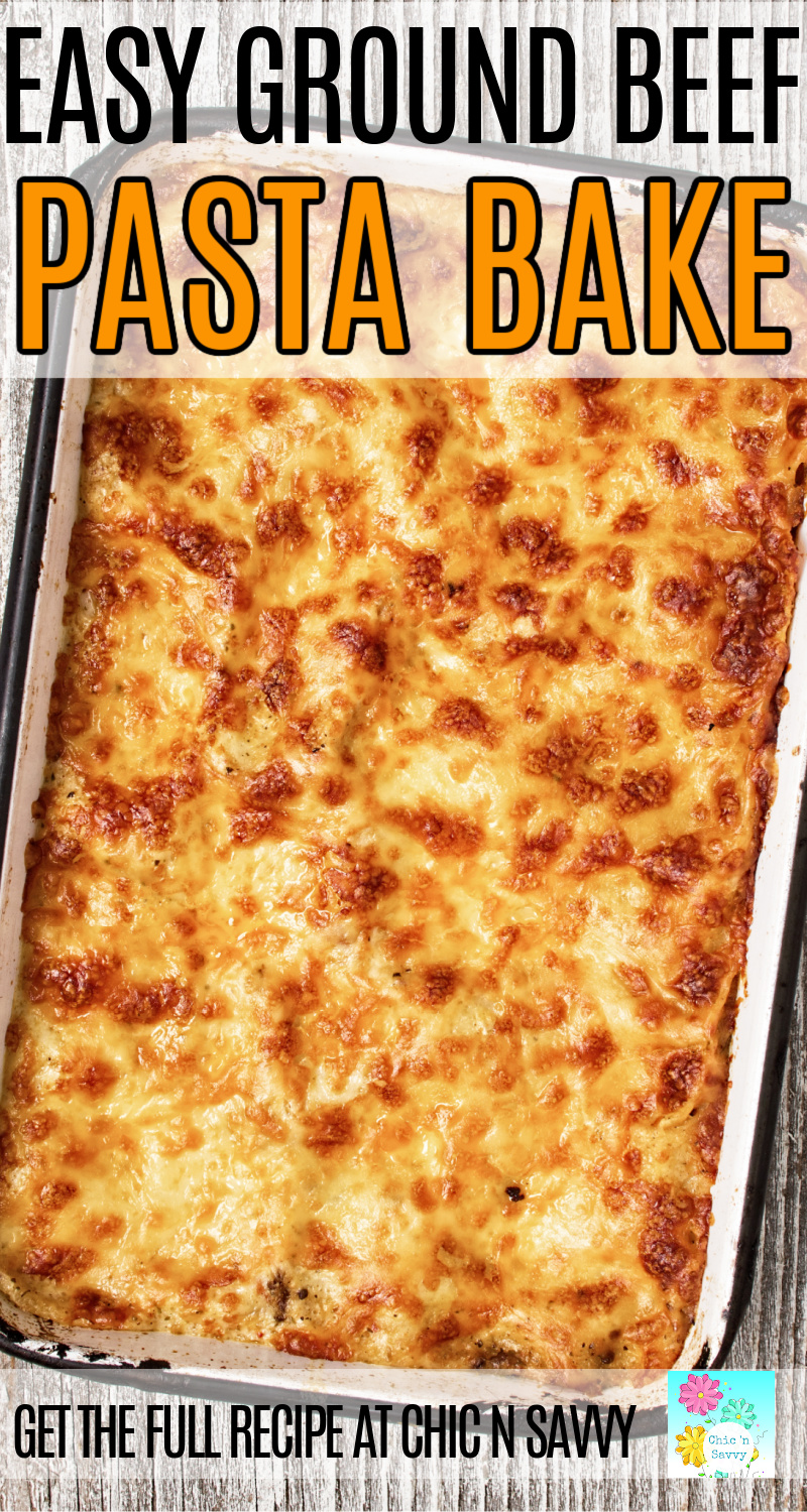 EASY GROUND BEEF PASTA BAKE