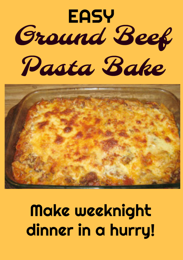 Easy Ground Beef Pasta Bake Recipe lets you make weeknight dinner in a hurry!