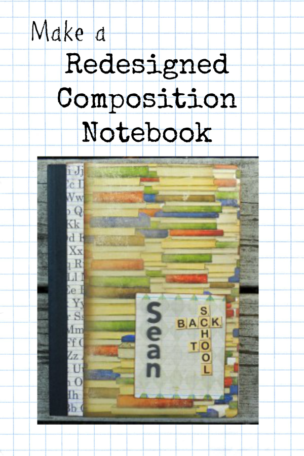 Redesigned Composition Notebook Craft