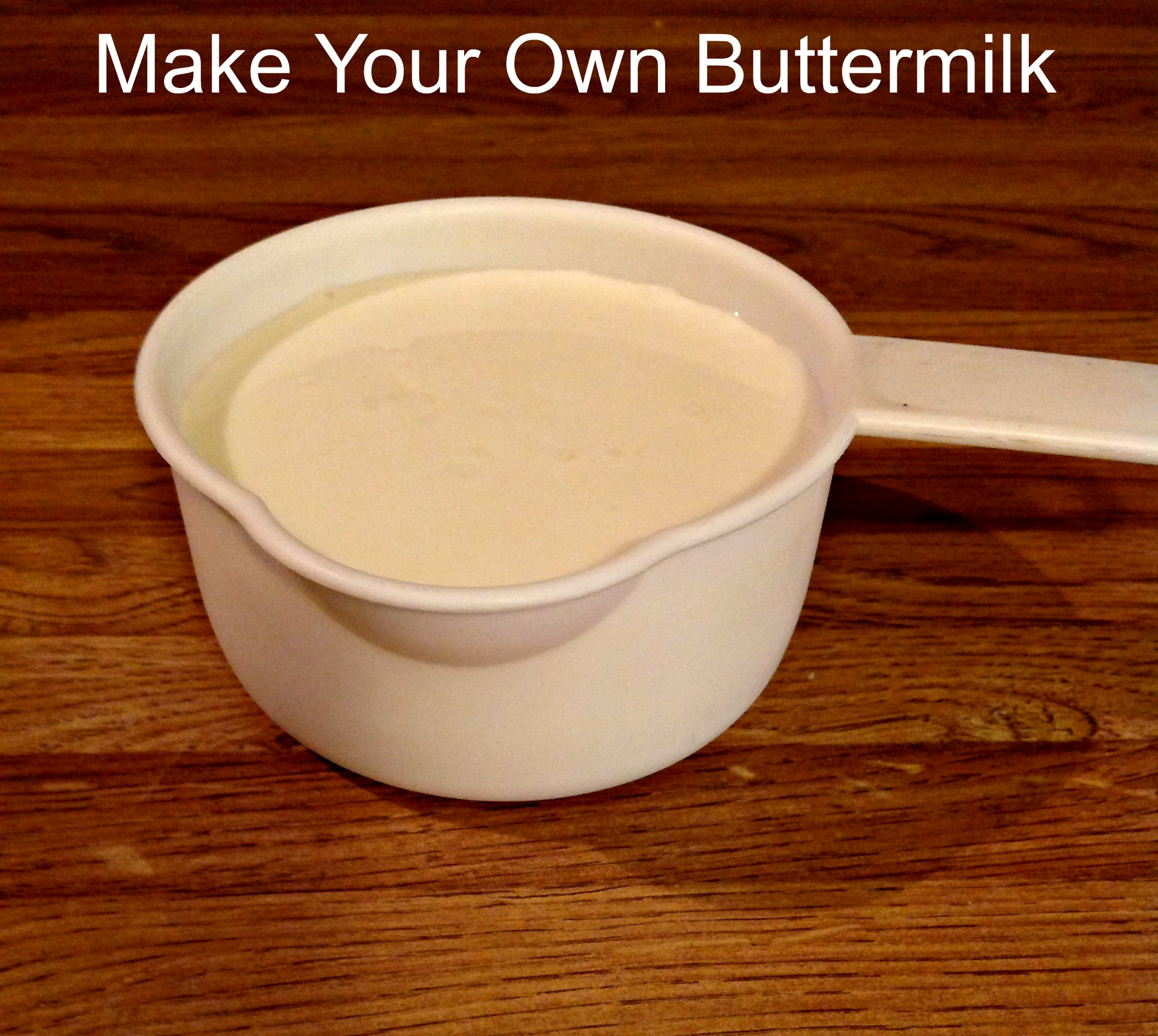 Make your own buttermilk, using 2 ingredients!! Milk and ...