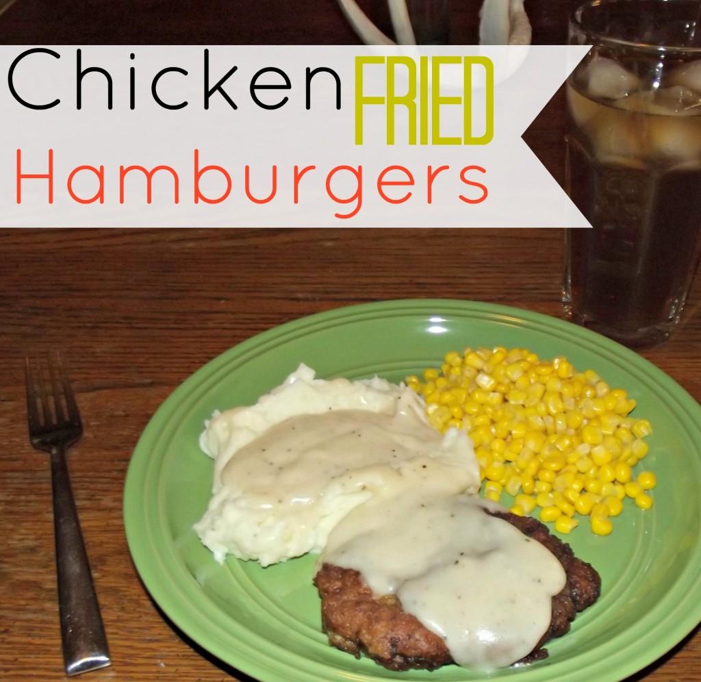 Chicken Fried Hamburgers