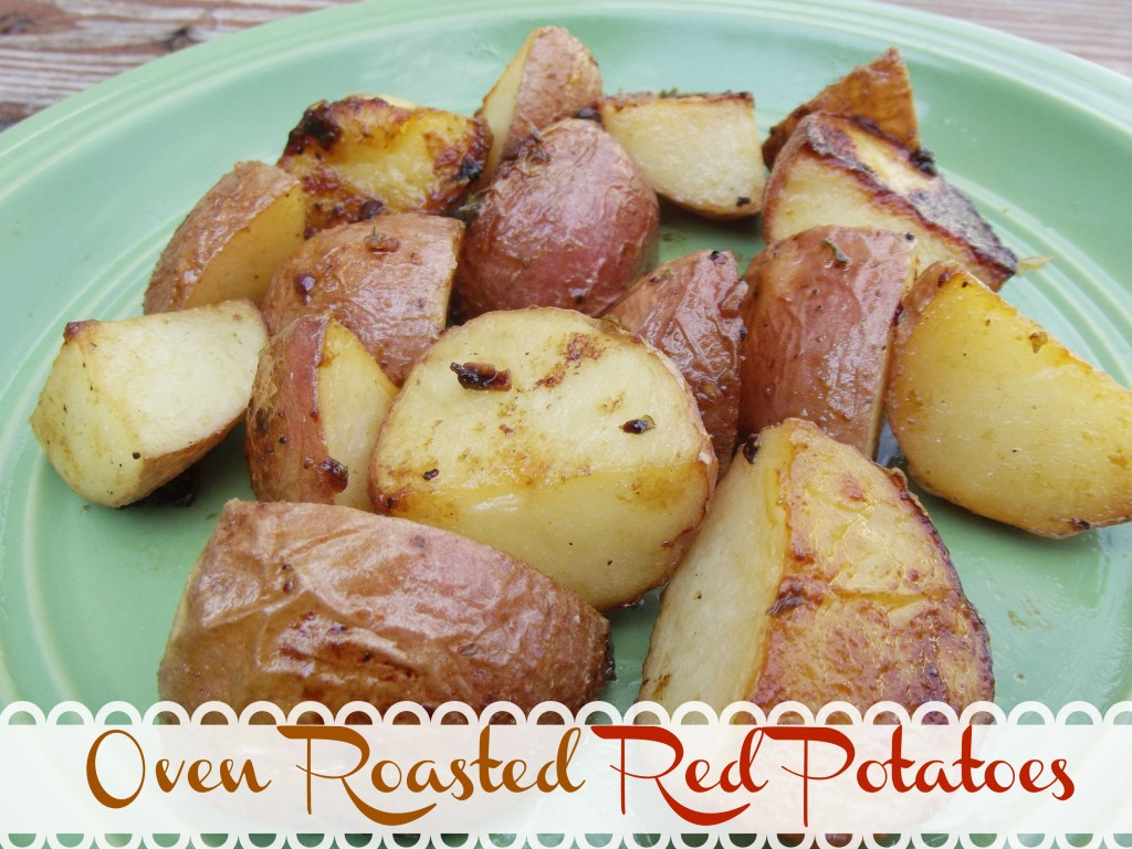 Quick and Easy Oven Roasted Red Potatoes