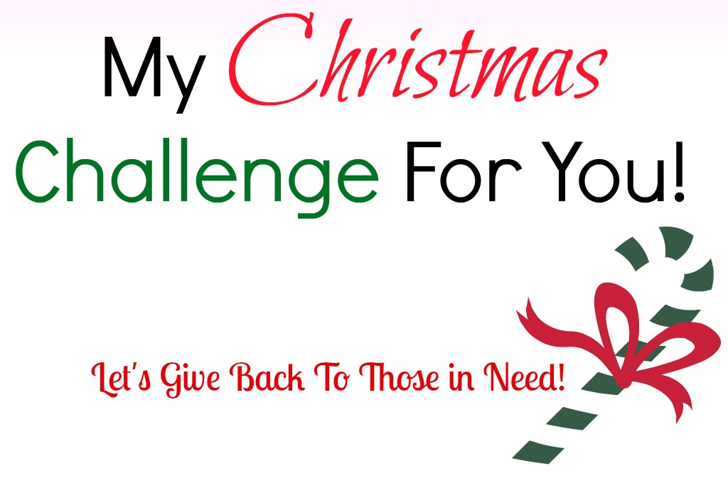 Christmas Challenge.My Christmas Challenge To You This Holiday Season One