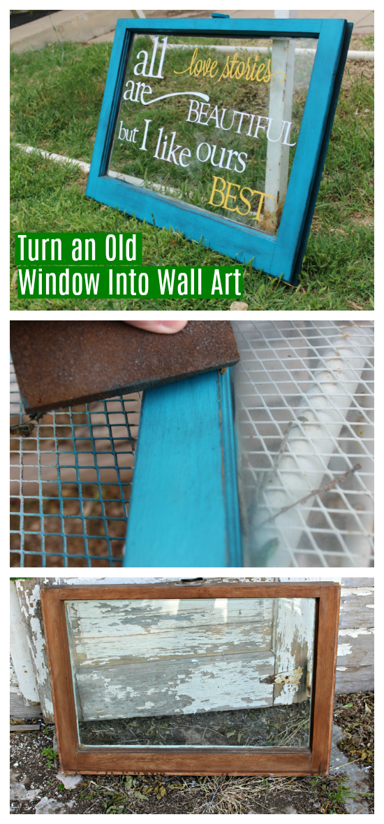 Turn an Old Window Into Wall Decor with Fresh Paint and a Quote