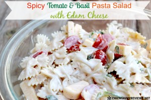 Spicy Tomato Basil Pasta Salad with Edam Cheese