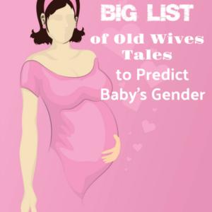 Old Wives Tales Predict Baby Gender