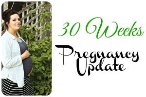 30 Weeks Pregnancy Update + Bump Pictures!