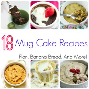 18 Mug Cake Recipes You Can Make in Minutes!