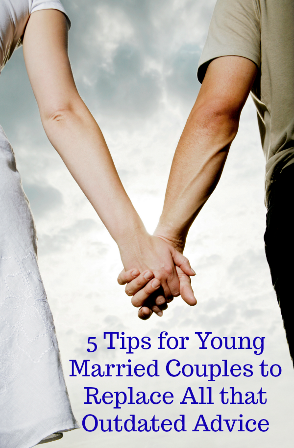 5 Tips For Young Married Couples To Replace All That Outdated Advice
