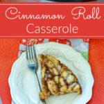 Cinnamon Roll Casserole banner 1