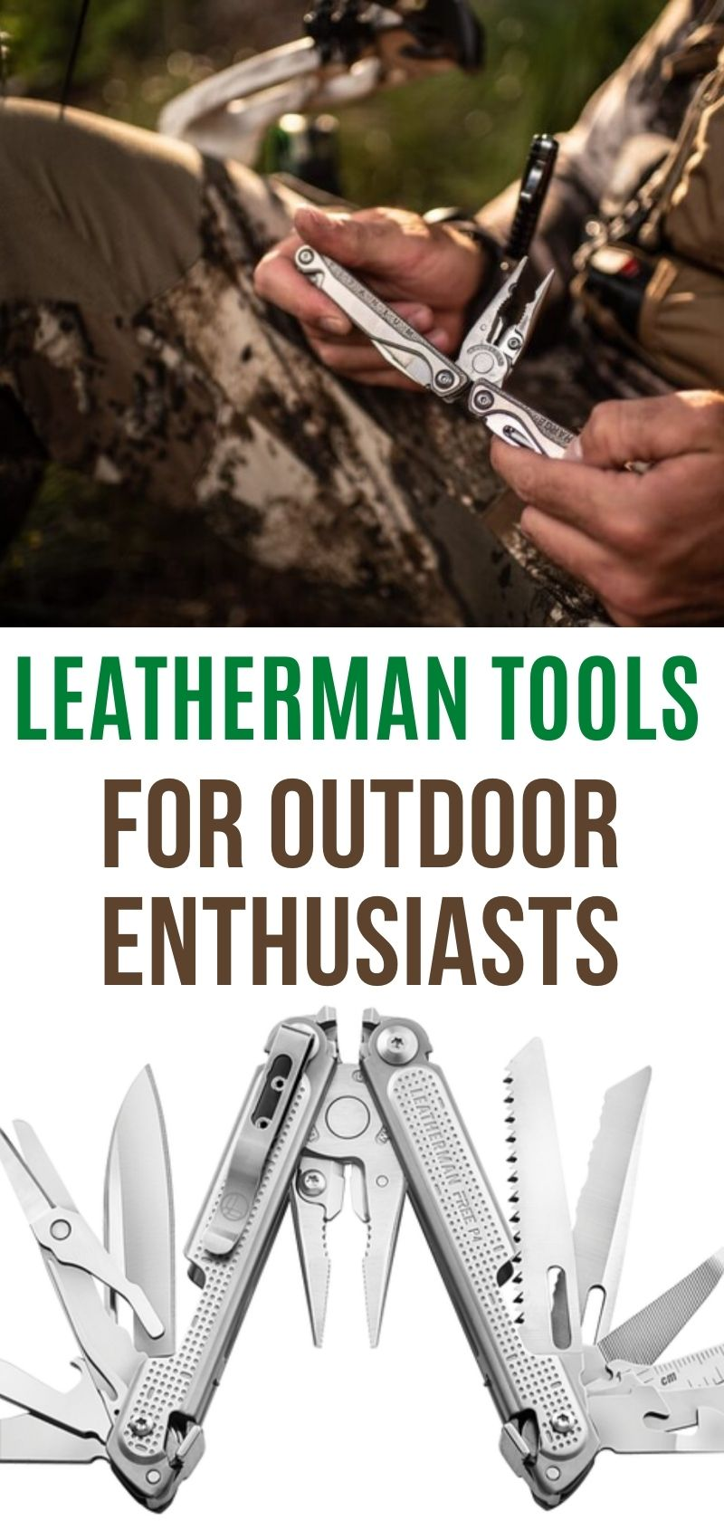 LEATHERMAN TOOLS FOR OUTDOOR ENTHUSIASTS